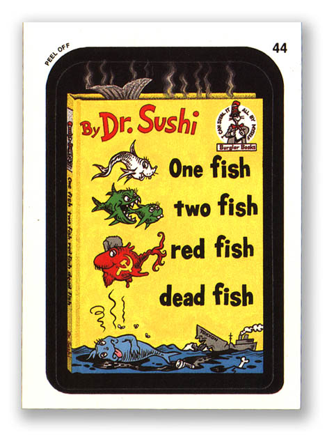 Wacky packages topps 1991 series one fish two fish red for One fish two fish red fish blue fish